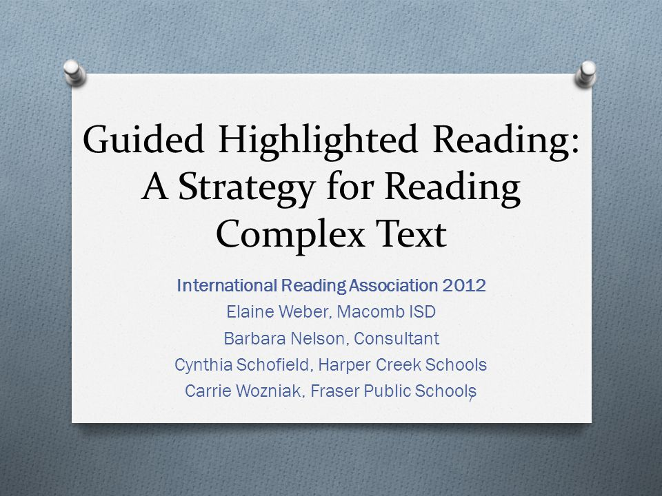 Guided Highlighted Reading: A Strategy for Reading Complex Text