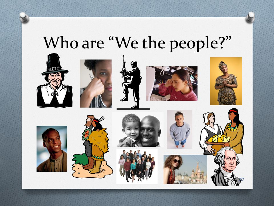 Who are We the people