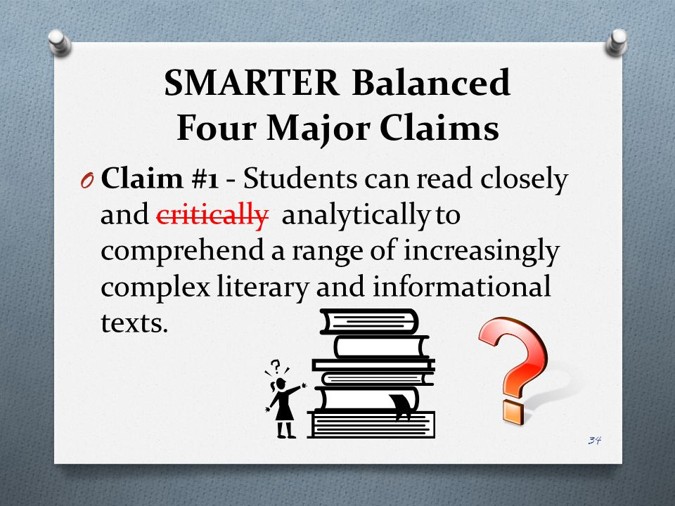 SMARTER Balanced Four Major Claims
