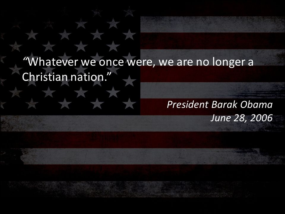 Whatever we once were, we are no longer a Christian nation.