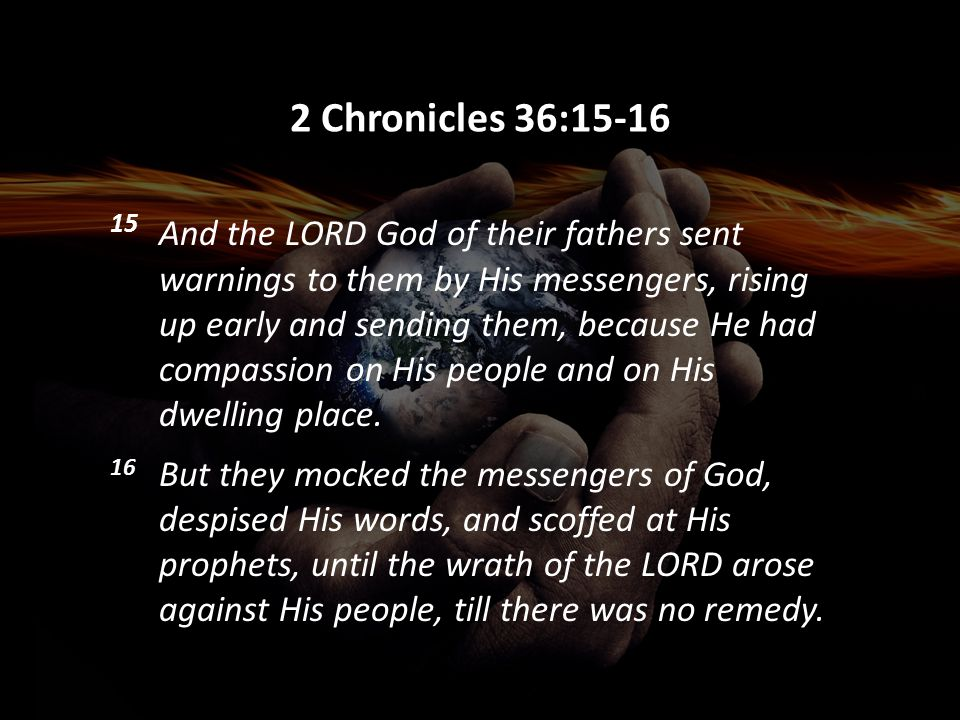 2 Chronicles 36:15-16