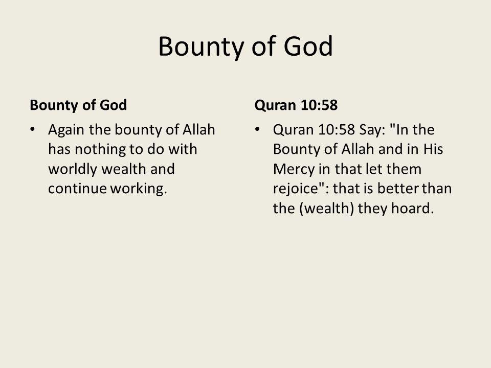 Bounty of God Bounty of God Quran 10:58