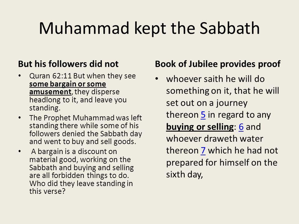 Muhammad kept the Sabbath