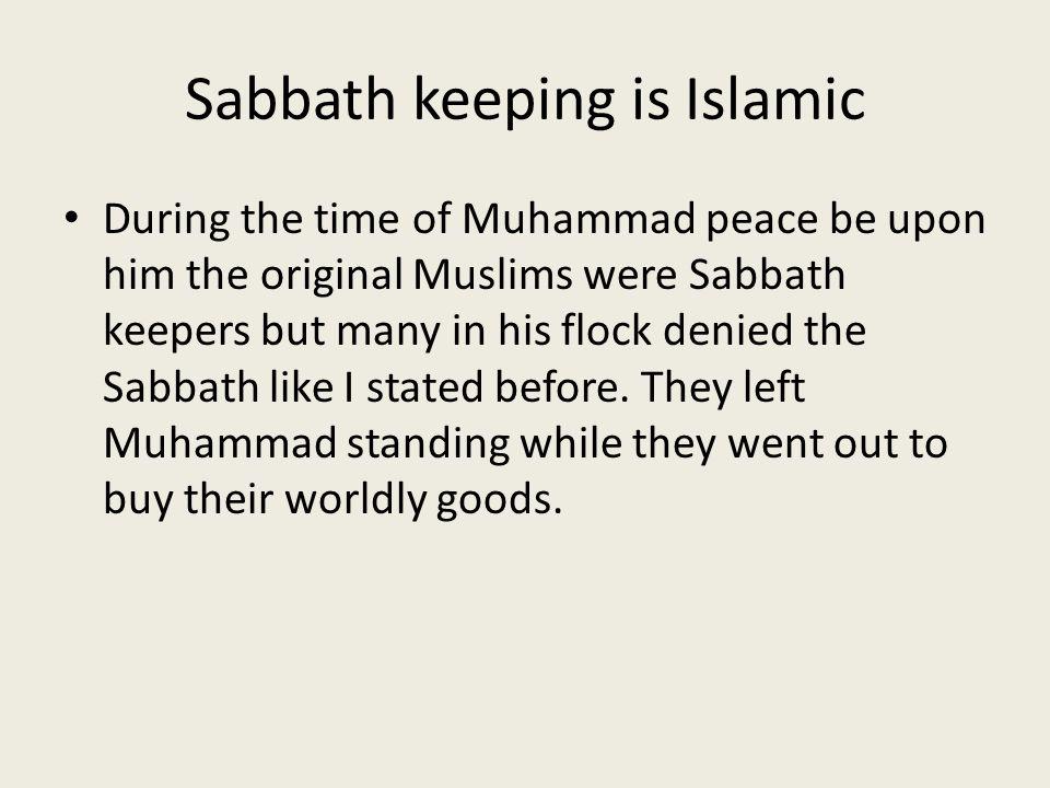 Sabbath keeping is Islamic