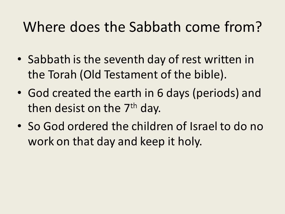 Where does the Sabbath come from