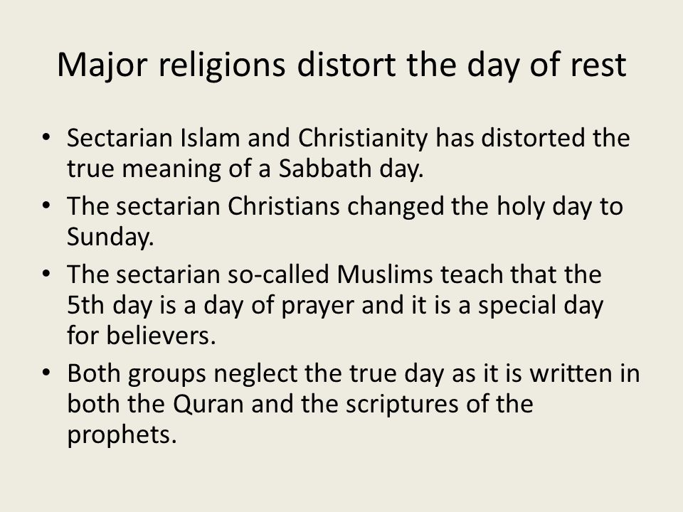 Major religions distort the day of rest