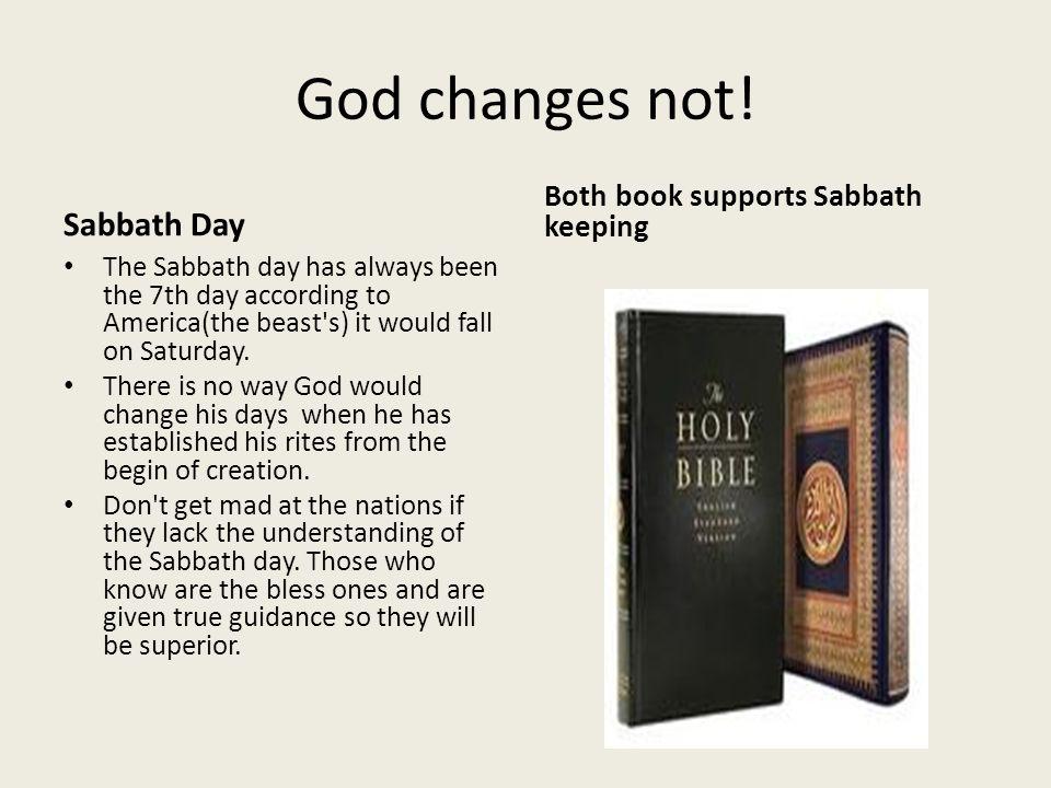 God changes not! Sabbath Day Both book supports Sabbath keeping