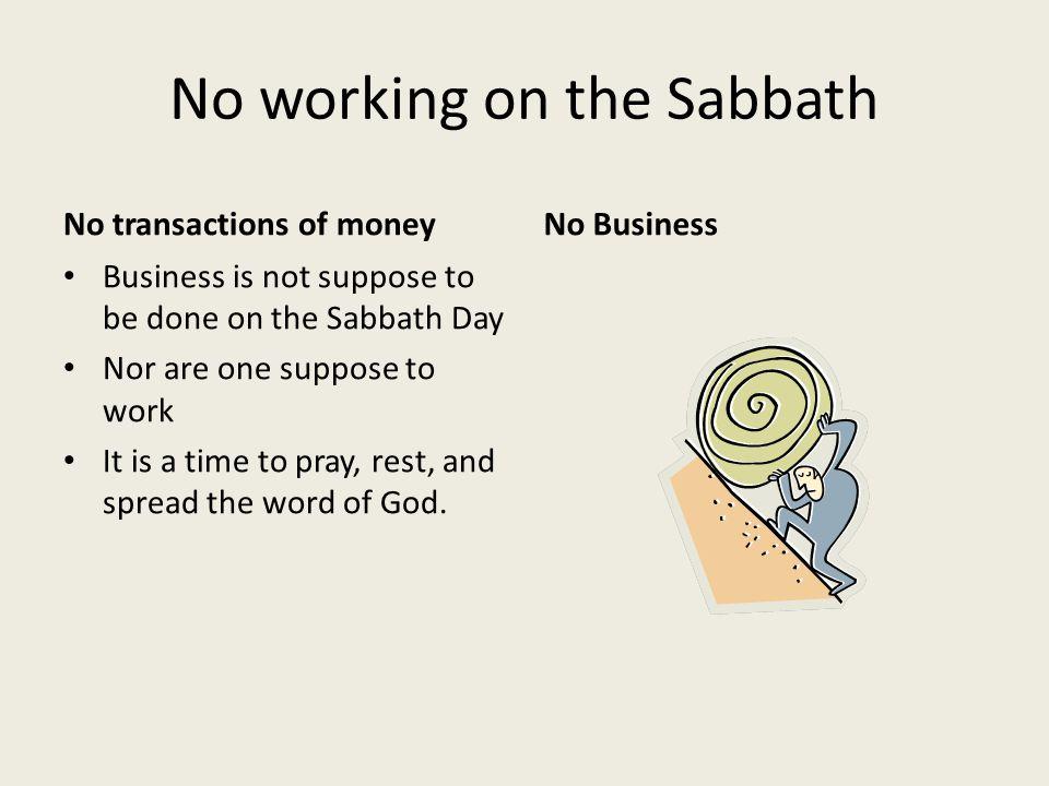 No working on the Sabbath