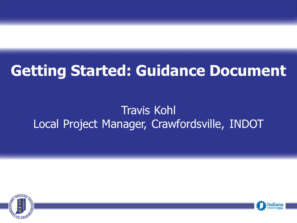 Getting Started: Guidance Document