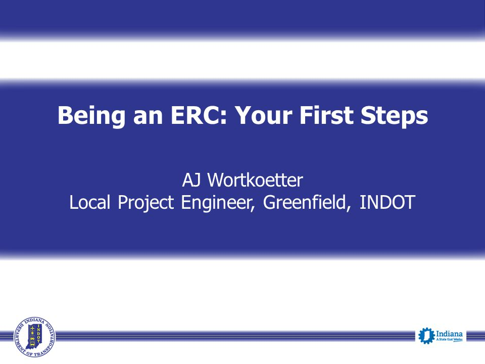 Being an ERC: Your First Steps