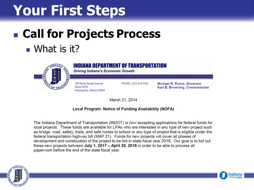 Your First Steps Call for Projects Process What is it