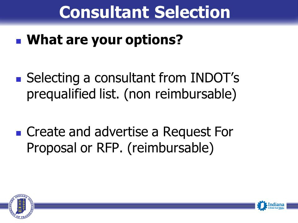 Consultant Selection What are your options