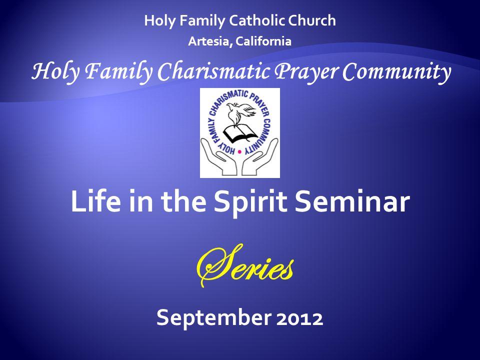 Series Life in the Spirit Seminar