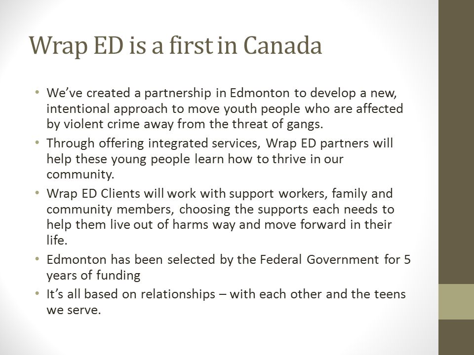 Wrap ED is a first in Canada