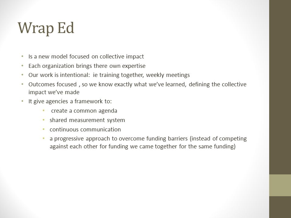 Wrap Ed Is a new model focused on collective impact