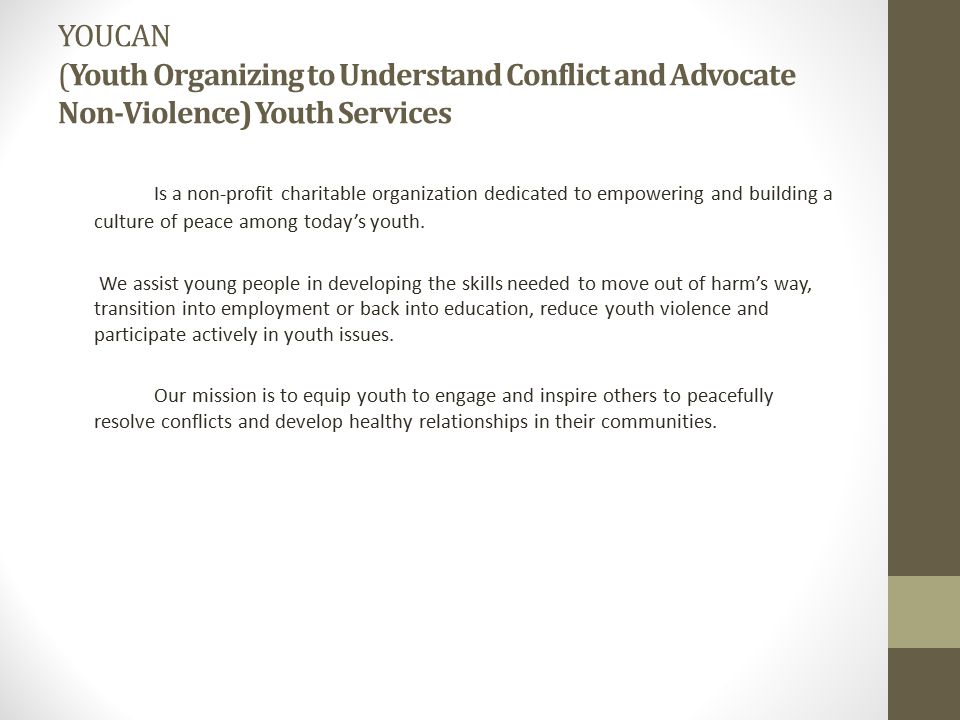 YOUCAN (Youth Organizing to Understand Conflict and Advocate Non‐Violence) Youth Services