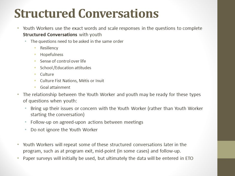 Structured Conversations