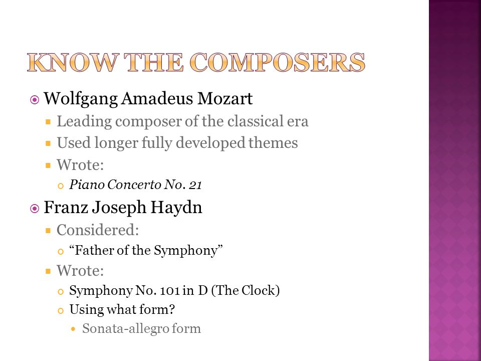 Know the Composers Wolfgang Amadeus Mozart Franz Joseph Haydn