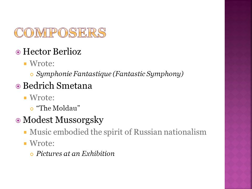 Composers Hector Berlioz Bedrich Smetana Modest Mussorgsky Wrote:
