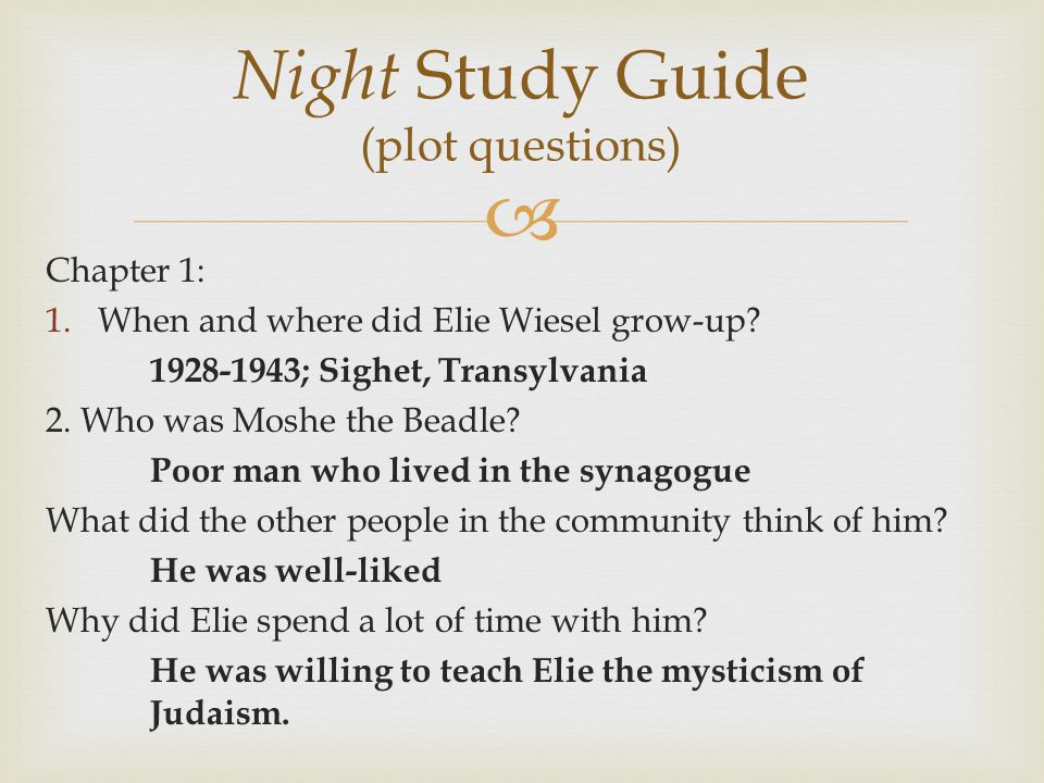 essay questions for the book night by elie wiesel Essays and criticism on elie wiesel - critical essays elie wiesel homework help questions in night by elie at the end of the book wiesel describes himself.