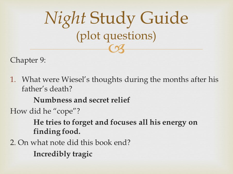 Night Chapter Summaries