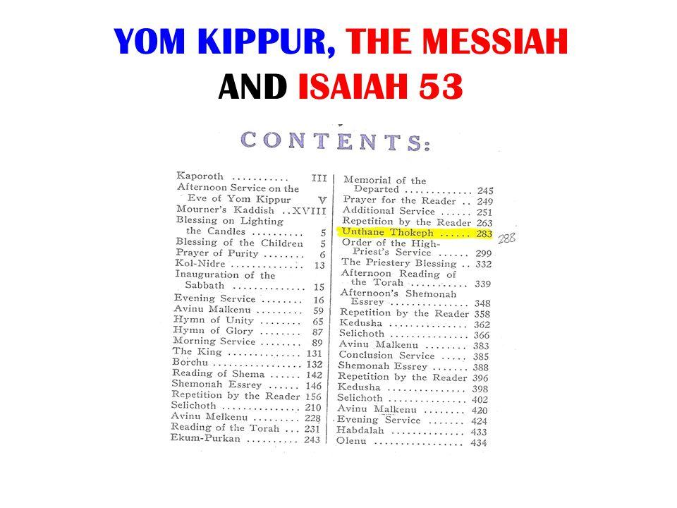 YOM KIPPUR, THE MESSIAH AND ISAIAH 53
