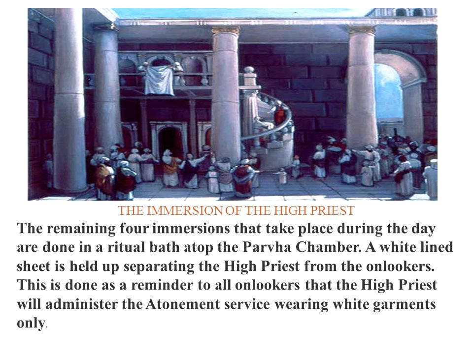 THE IMMERSION OF THE HIGH PRIEST
