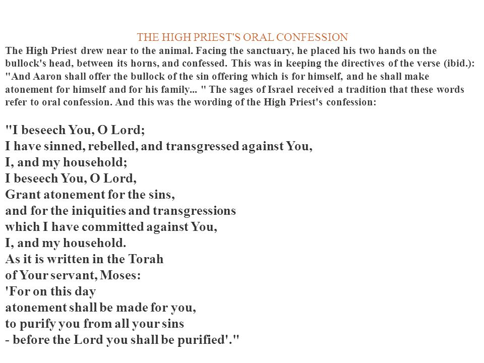 THE HIGH PRIEST S ORAL CONFESSION