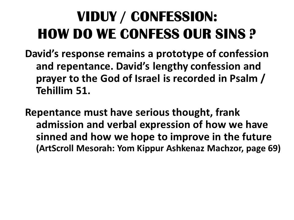 VIDUY / CONFESSION: HOW DO WE CONFESS OUR SINS