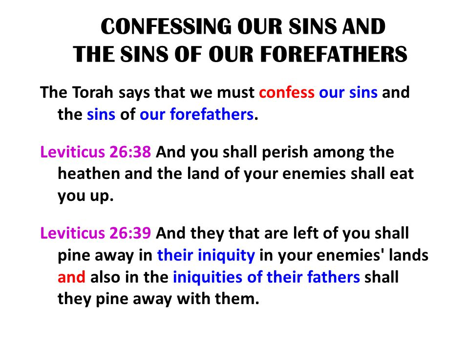 CONFESSING OUR SINS AND THE SINS OF OUR FOREFATHERS