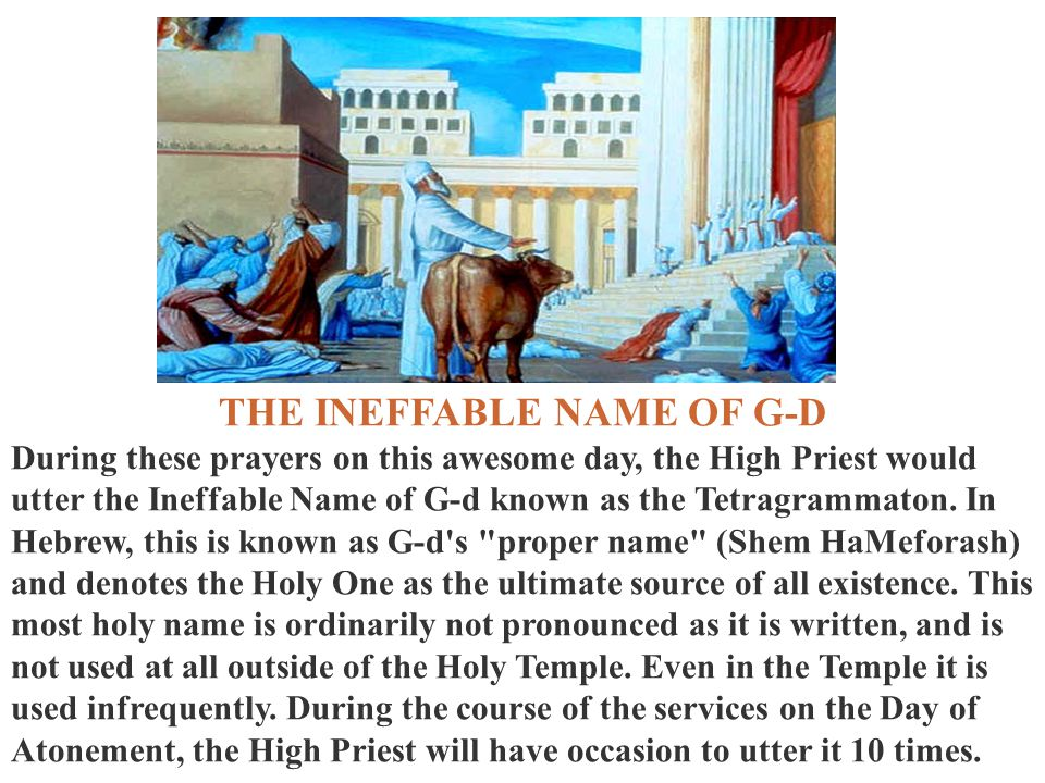 THE INEFFABLE NAME OF G-D