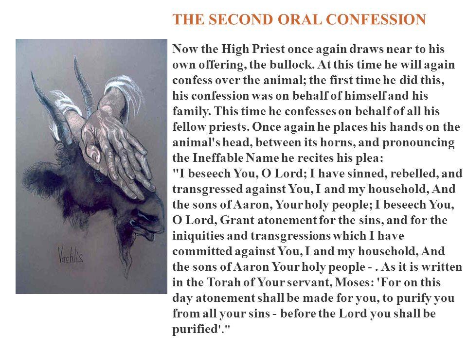 THE SECOND ORAL CONFESSION