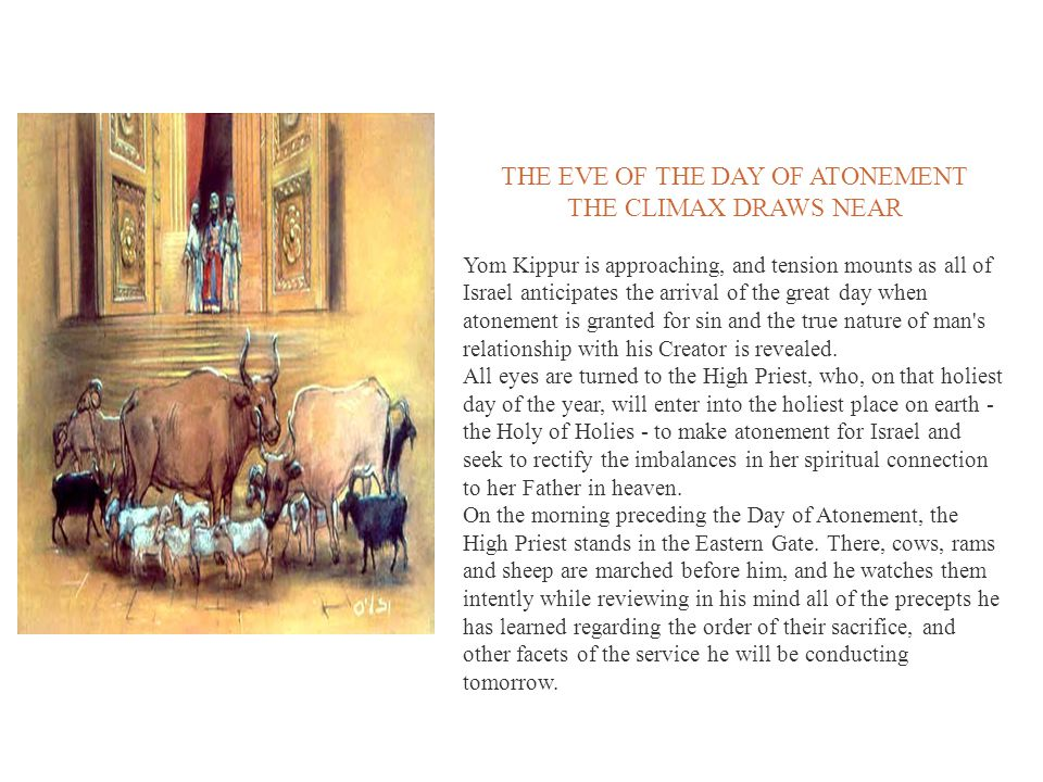 THE EVE OF THE DAY OF ATONEMENT