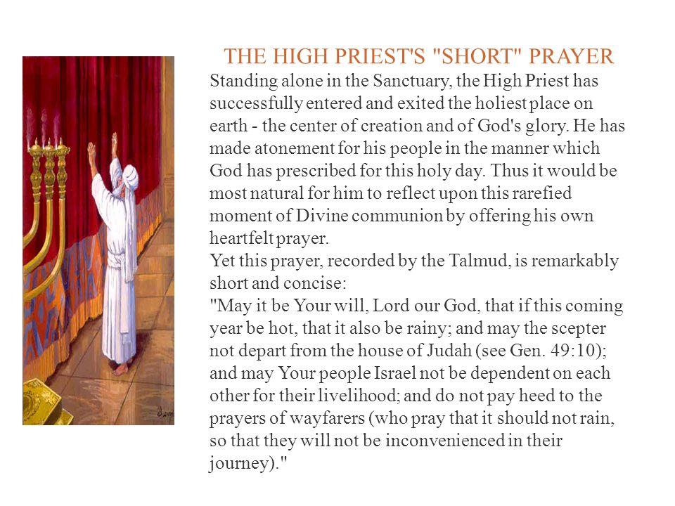 THE HIGH PRIEST S SHORT PRAYER