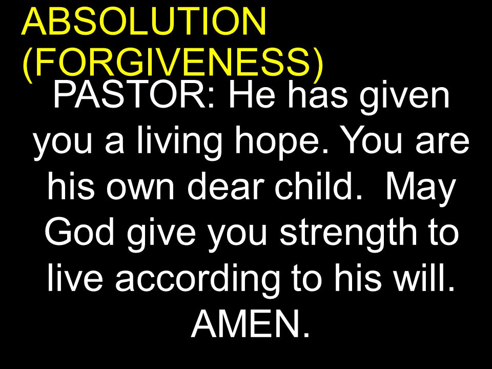 ABSOLUTION (FORGIVENESS)