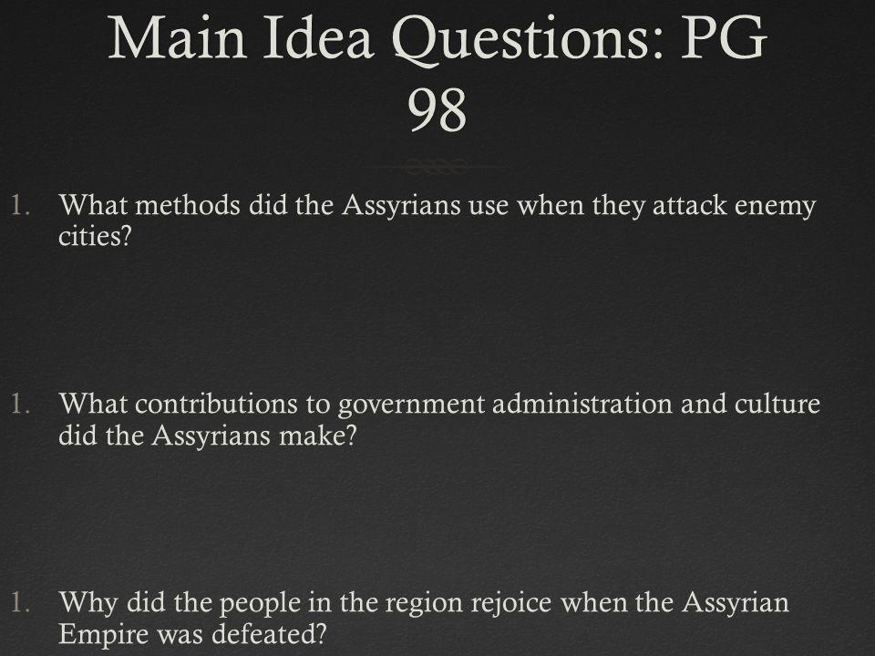 Main Idea Questions: PG 98
