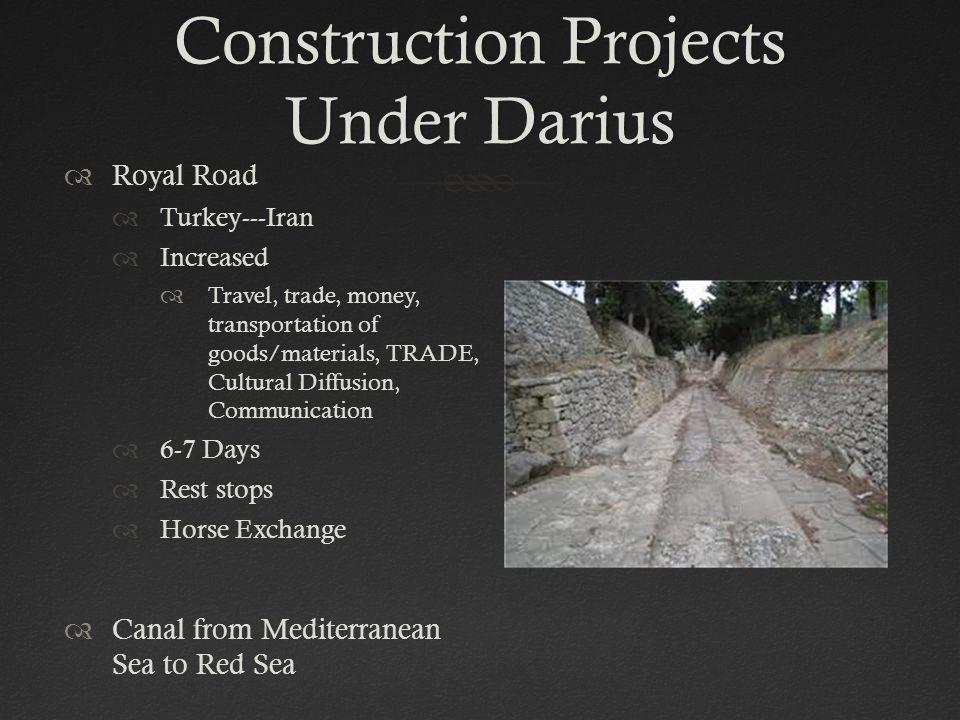Construction Projects Under Darius