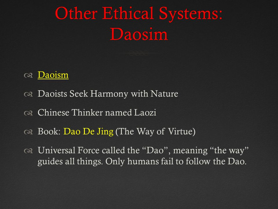 Other Ethical Systems: Daosim