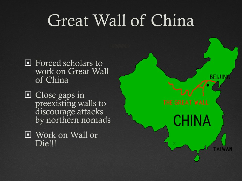 Great Wall of China Forced scholars to work on Great Wall of China