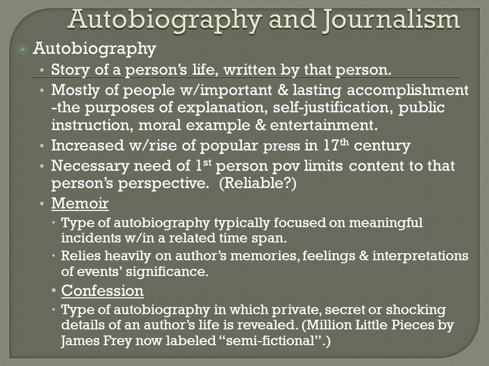 Autobiography and Journalism