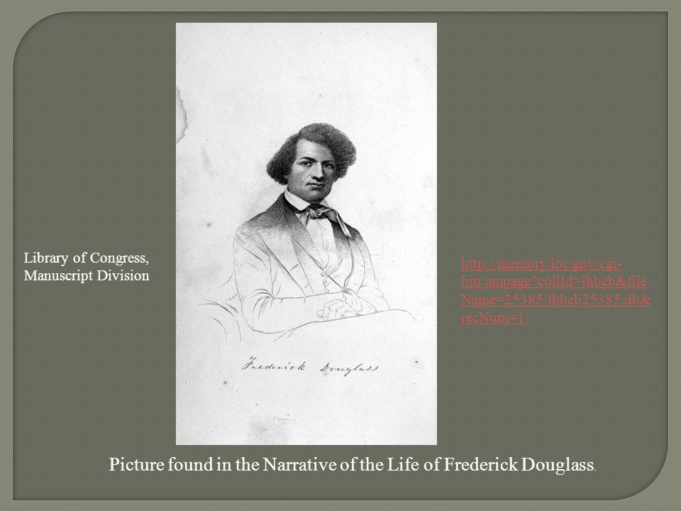 Picture found in the Narrative of the Life of Frederick Douglass.