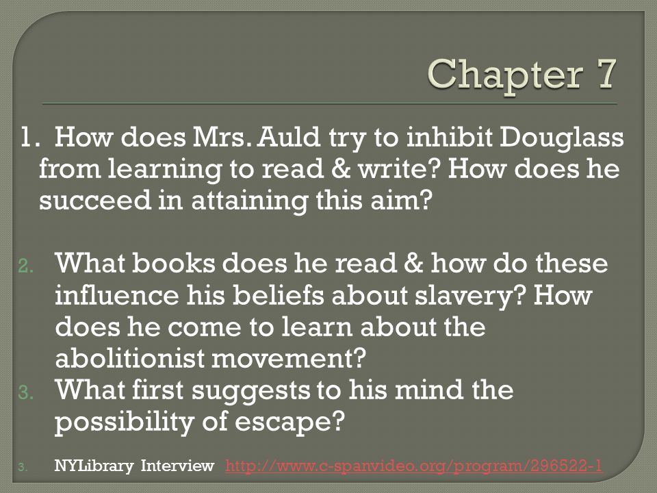 frederick douglass ppt  how does mrs auld try to inhibit douglass from learning to