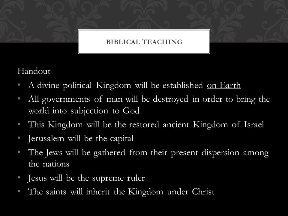 A divine political Kingdom will be established on Earth