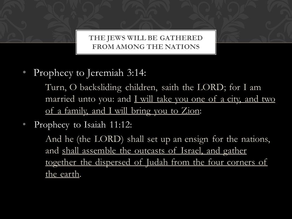 The Jews will be Gathered from among the Nations
