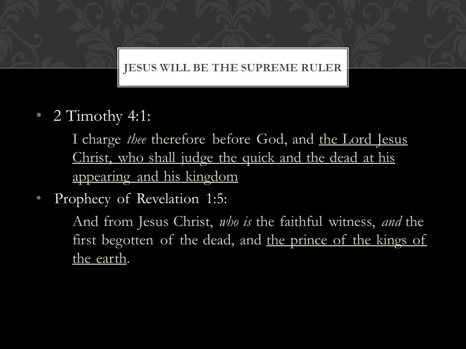 Jesus will be the Supreme Ruler