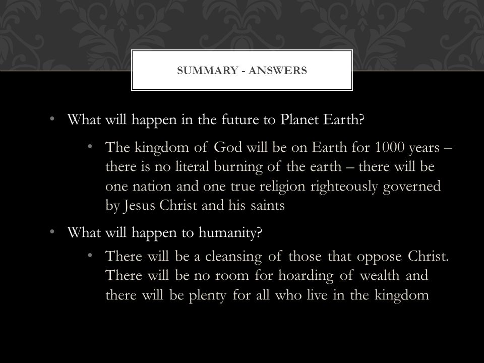 What will happen in the future to Planet Earth