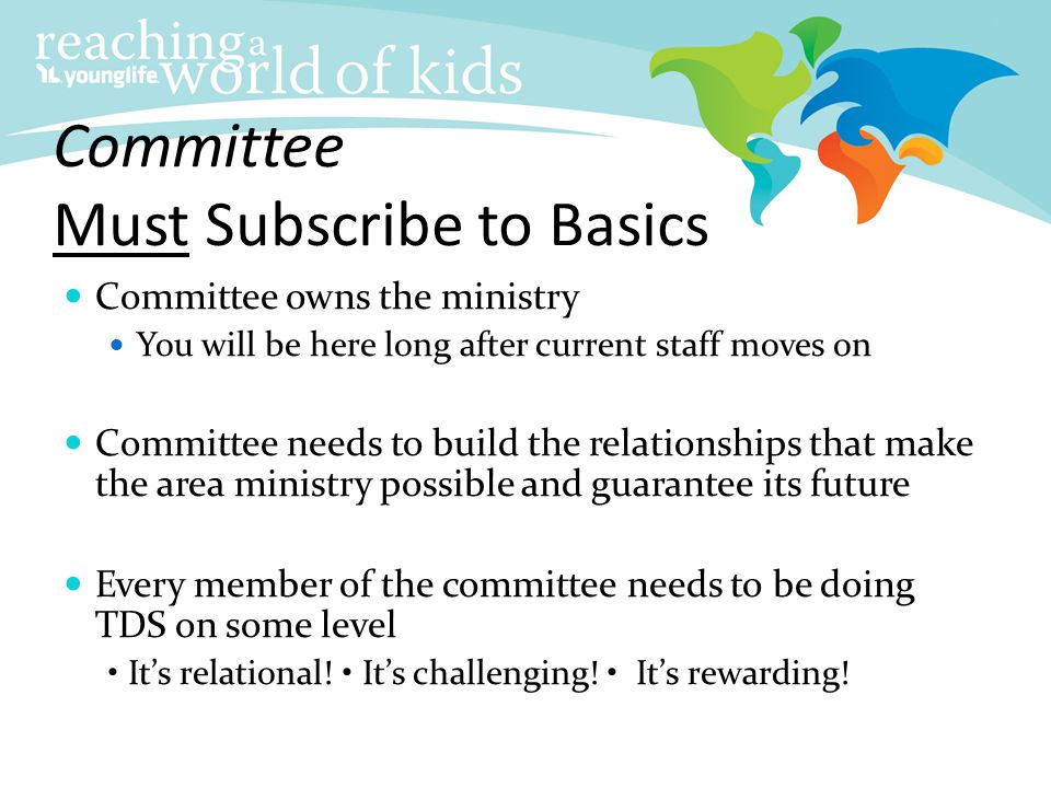 Committee Must Subscribe to Basics
