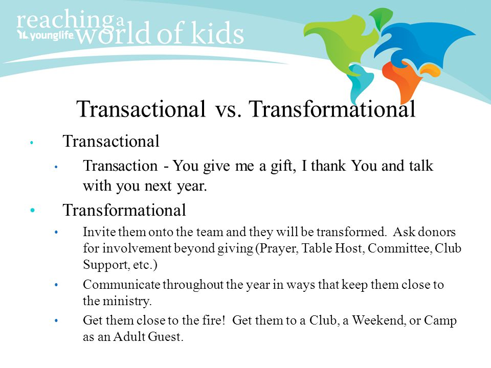Transactional vs. Transformational