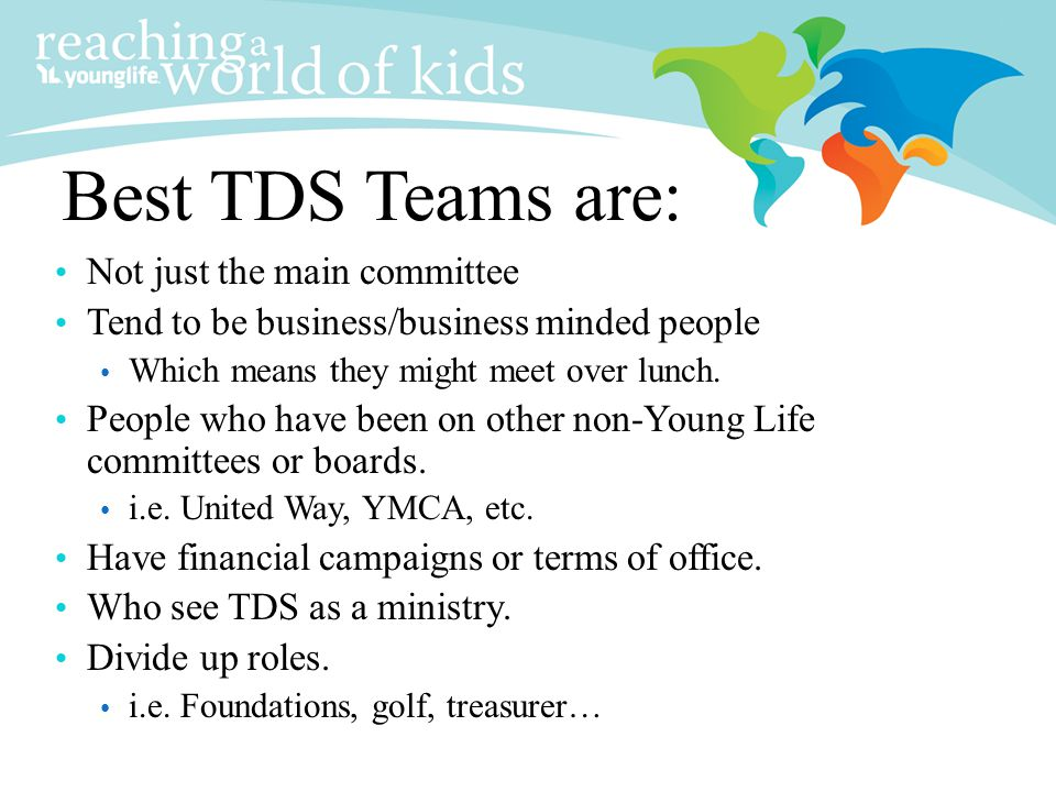 Best TDS Teams are: Not just the main committee