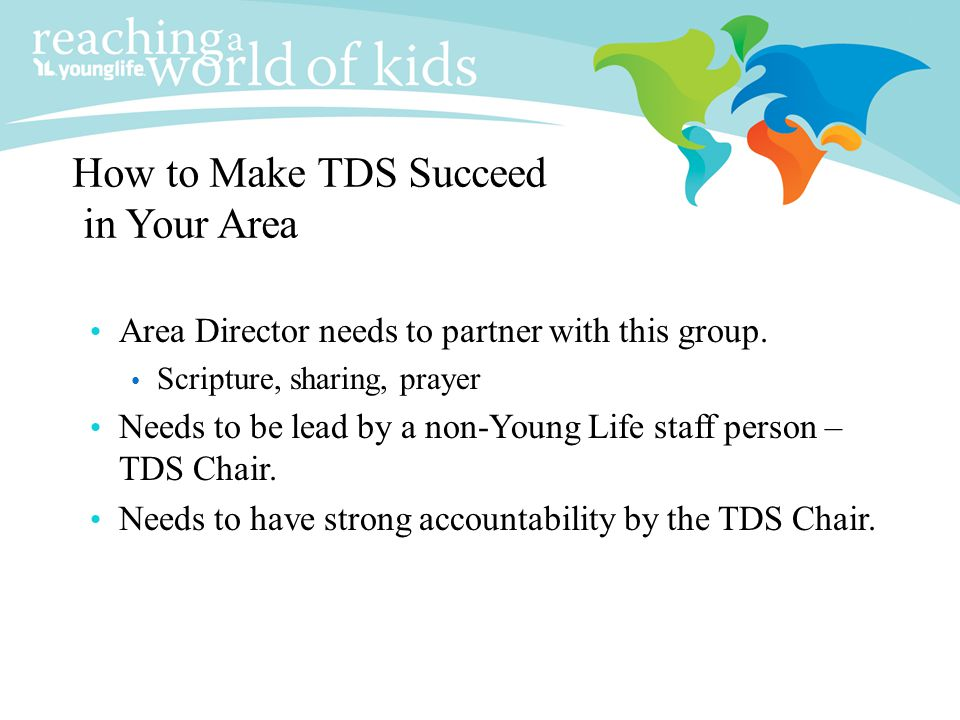 How to Make TDS Succeed in Your Area
